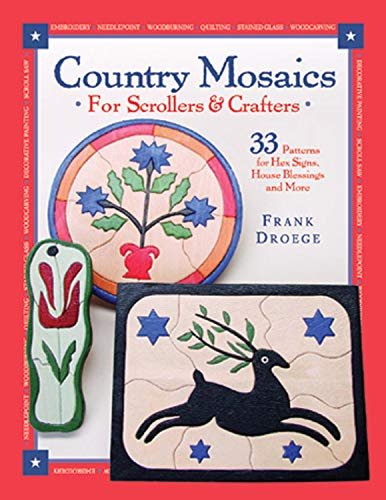 9781565231795: Country Mosaics for Scrollers and Crafters: 33 Patterns for Hex Signs, House Blessings and More