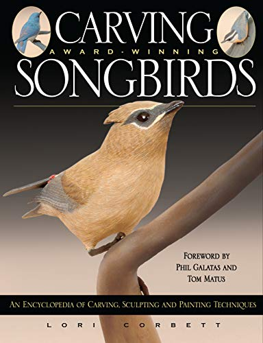 Carving award- Winning Songbirds: Corbett, Laurie