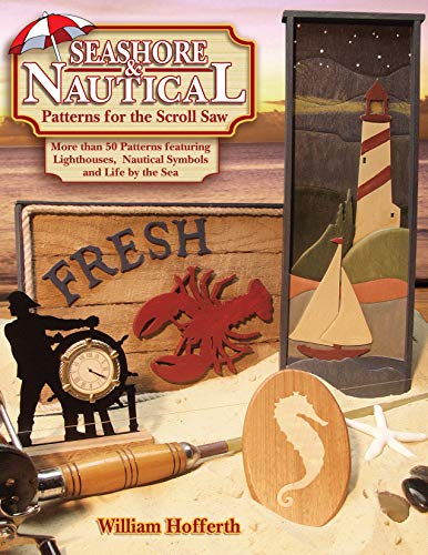 9781565231900: Seashore and Nautical Patterns for the Scroll Saw: More than 50 Patterns featuring Lighthouses, Nautical Symbols and Life by the Sea