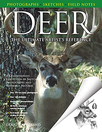 Deer: The Ultimate Artist's Reference: A Comprehensive Collection of Sketches, Photographs and...