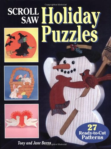 9781565232044: Scroll Saw Holiday Puzzles: 27 Seasonal Patterns for Christmas and Other Holiday Scrolling