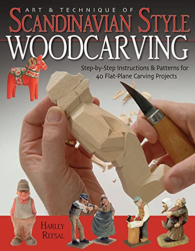 9781565232303: Art and Technique of Scandinavian Style Woodcarving: Step-by-Step Instructions and Patterns for 40 Flat-Plane Carving Projects