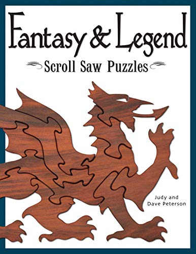 9781565232563: Fantasy & Legend Scroll Saw Puzzles: Patterns & Instructions for Dragons, Wizards & Other Creatures of Myth