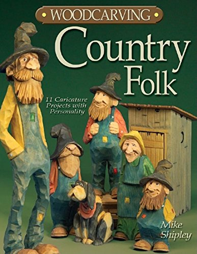 9781565232860: Woodcarving Country Folk: 12 Caricature Projects with Personality