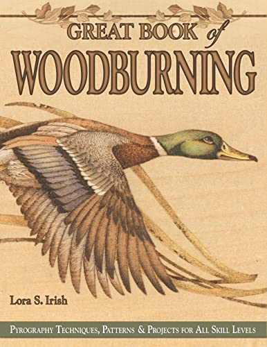 9781565232877: Great Book of Woodburning: Pyrography Techniques, Patterns and Projects for All Skill Levels
