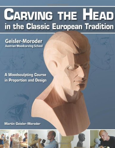 9781565233027: Carving the Head in the Classic European Tradition: A woodsculpting course in proportion and design