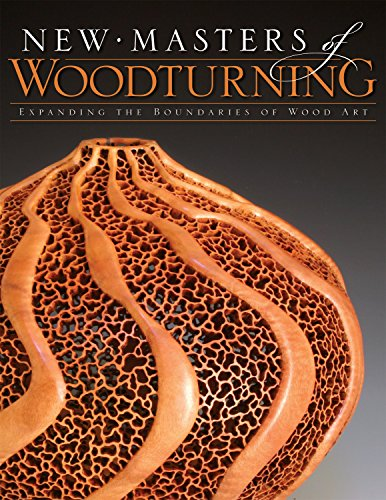 9781565233348: New Masters of Woodturning: Expanding the Boundaries of Wood Art