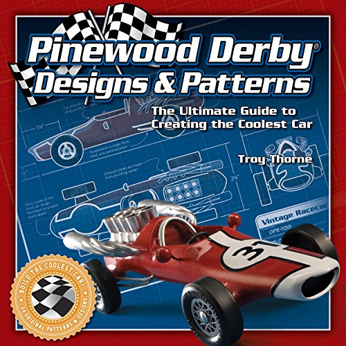 9781565233416: Pinewood Derby Designs & Patterns: The Ultimate Guide to Creating the Coolest Car