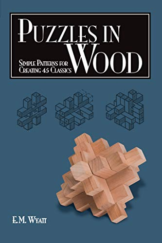 9781565233485: Puzzles in Wood: Simple Patterns for Creating 45 Classics