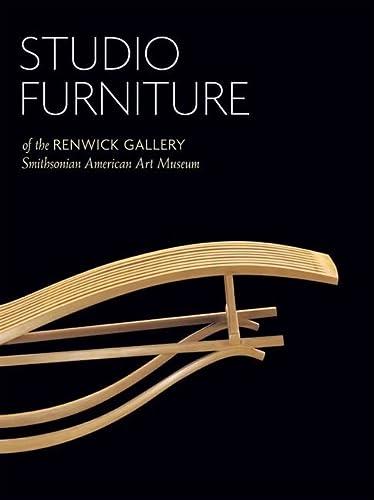 9781565233652: Studio Furniture of the Renwick Gallery - HC Edition: Smithsonian American Art Museum