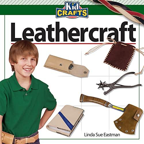 Leathercraft (Kidcrafts): Linda Sue Eastman