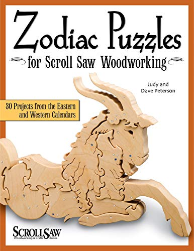 9781565233935: Zodiac Puzzles for Scroll Saw Woodworking: 30 Projects from the Eastern and Western Calendars (Scroll Saw Woodworking/Crafts)