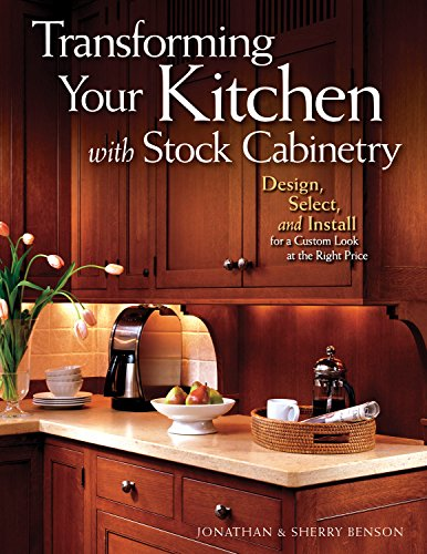 9781565233959: Transforming Your Kitchen with Stock Cabinetry: Design, Select, and Install for a Custom Look at the Right Price