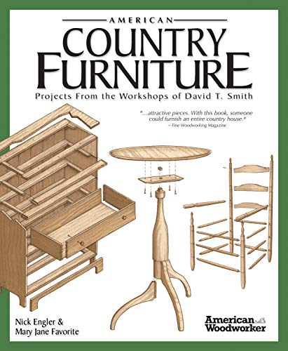 9781565234321: American Country Furniture: Projects From the Workshops of David T. Smith (American Woodworker)