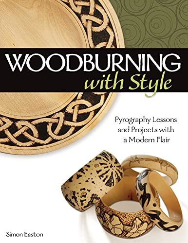 Woodburning with Style: Pyrography Lessons and Projects