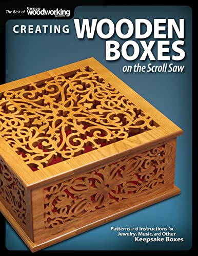 9781565234444: Creating Wooden Boxes on the Scroll Saw: Patterns and Instructions for Jewelry, Music, and Other Keepsake Boxes (Fox Chapel Publishing) 25 Fun Projects (The Best of Scroll Saw Woodworking & Crafts)