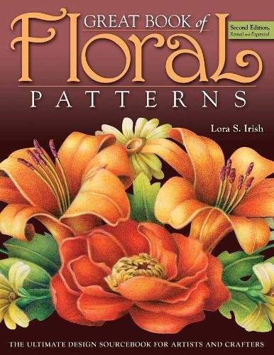 9781565234475: Great Book of Floral Patterns 2nd Edition: The Ultimate Design Sourcebook for Artists and Crafters