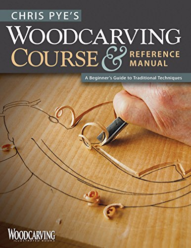 9781565234567: Chris Pye's Woodcarving Course & Reference Manual: A Beginner's Guide to Traditional Techniques (Woodcarving Illustrated Books)