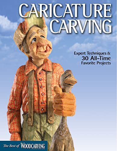 9781565234741: Caricature Carving (Best of WCI): Expert Techniques and 30 All-Time Favorite Projects (Best of Woodcarving Illustrated)