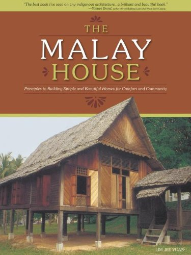9781565235137: The Malay House: Principles to Building Simple and Beautiful Homes for Comfort and Community