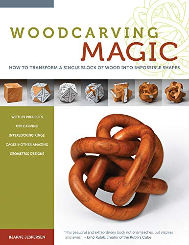Woodcarving Magic: How to Transform A Single Block of Wood Into Impossible Shapes: Jespersen, ...