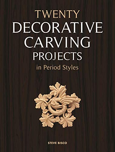 9781565235359: Twenty Decorative Carving Projects in Period Styles
