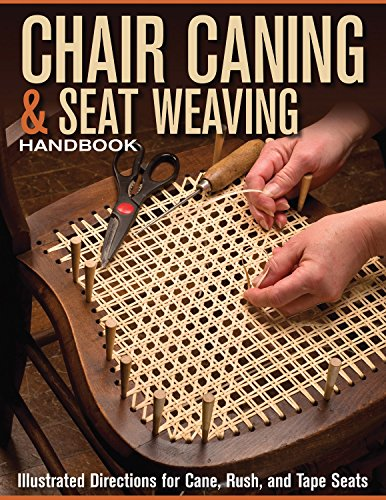 9781565235564: Chair Caning & Seat Weaving Handbook: Illustrated Directions for Cane, Rush, and Tape Seats