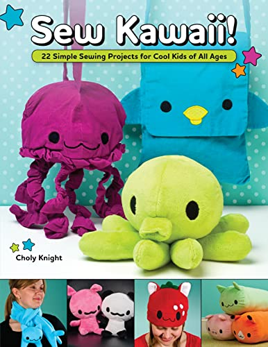 9781565235687: Sew Kawaii!: 22 Simple Sewing Projects for Cool Kids of All Ages (Design Originals)