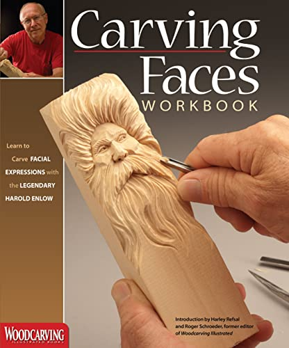 9781565235854: Carving Faces Workbook: Learn to Carve Facial Expressions with the Legendary Harold Enlow