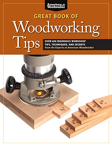 9781565235960: Great Book of Woodworking Tips (Best of American Woo)