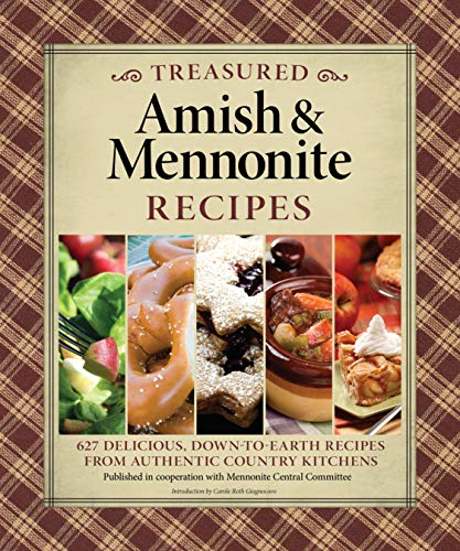 9781565235991: Treasured Amish & Mennonite Recipes: 627 Delicious, Down-to-Earth Recipes from Authentic Country Kitchens