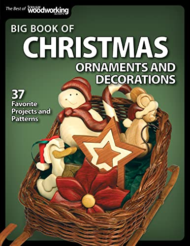 Big Book of Christmas Ornaments and Decorations (Best of Scroll Saw Woodworking & Crafts ...