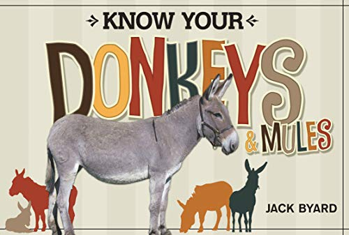 9781565236141: Know Your Donkeys & Mules