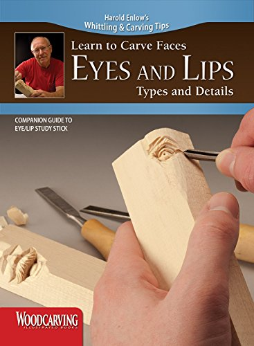 9781565236226: Learn to Carve Faces: Eyes and Lips (Booklet): Companion Guide to Eyes and Lips Study Stick