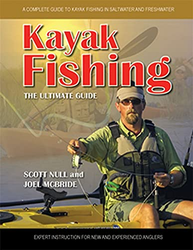 9781565236561: Kayak Fishing: A Complete Guide to Kayak Fishing in Saltwater and Freshwater