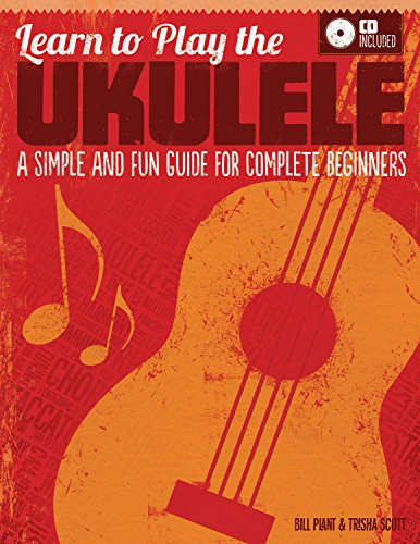 9781565236875: Learn to Play the Ukulele: A Simple and Fun Guide For Complete Beginners (CD Included)
