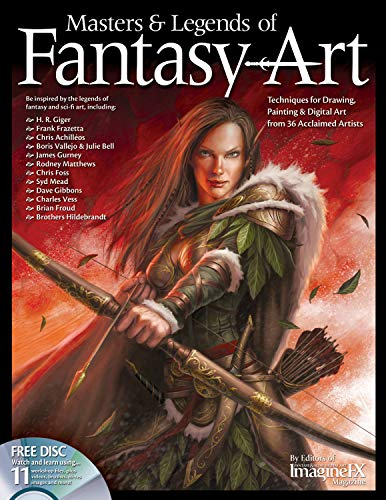 9781565237193: Masters & Legends of Fantasy Art: Techniques for Drawing, Painting & Digital Art from 36 Acclaimed Artists