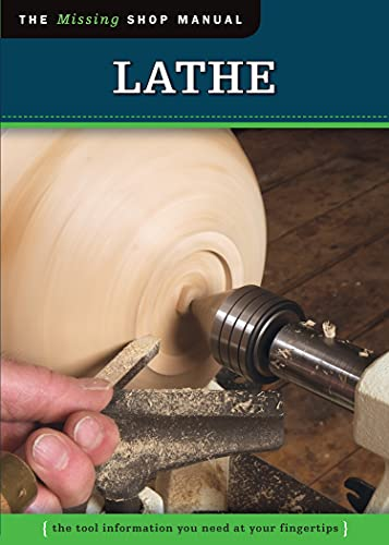 Lathe (Missing Shop Manual): The Tool Information: Skills Institute Press