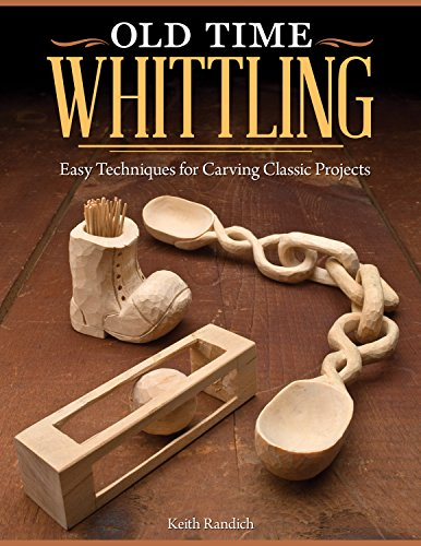 Old Time Whittling (Paperback): Keith Randich