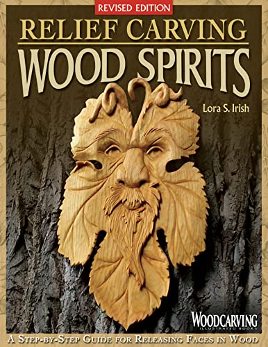 9781565238022: Relief Carving Wood Spirits, Revised Edition: A Step-By-Step Guide for Releasing Faces in Wood