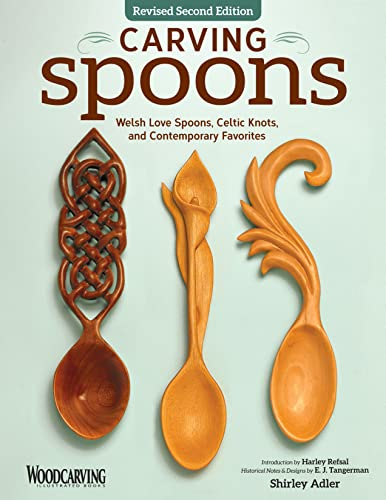 9781565238503: Carving Spoons, Revised Second Edition: Welsh Love Spoons, Celtic Knots, and Contemporary Favorites