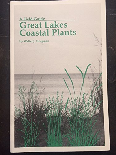 9781565250086: A Field Guide to Great Lakes Coastal Plants