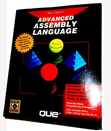 Advanced Assembly Language (Programming Series): Wyatt, Allen