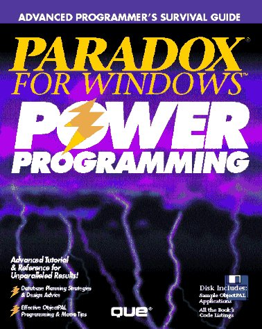 9781565290914: Paradox for Windows Power Programming/Book and Disk (Advanced Programmer's Survival Guide)