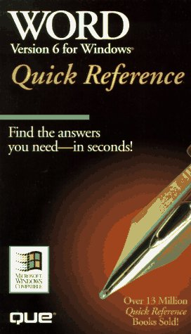 9781565294684: Word for Windows 6 Quick Reference (Que Quick Reference)