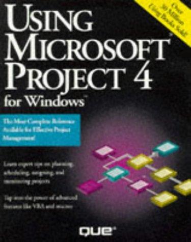 9781565295940: Using Microsoft Project 4 F/Windows