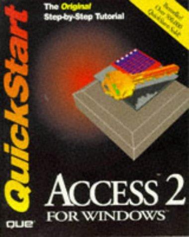 9781565296817: Access 2 for Windows: Quickstart