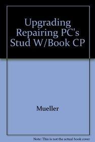 9781565297203: Upgrading & Repairing PC's