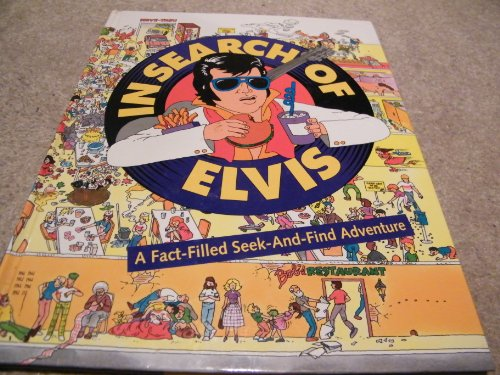 In Search of Elvis: A Fact-Filled Seek-And-Find: The Summit Publishing