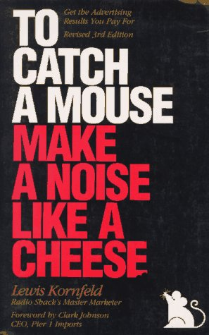 9781565300040: To Catch a Mouse Make a Noise Like a Cheese
